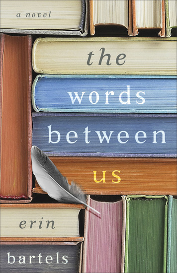 The Words between Us - A Novel - cover