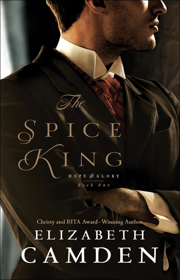 The Spice King (Hope and Glory Book #1) - cover