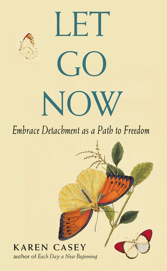 Let Go Now - Embrace Detachment as a Path to Freedom - cover