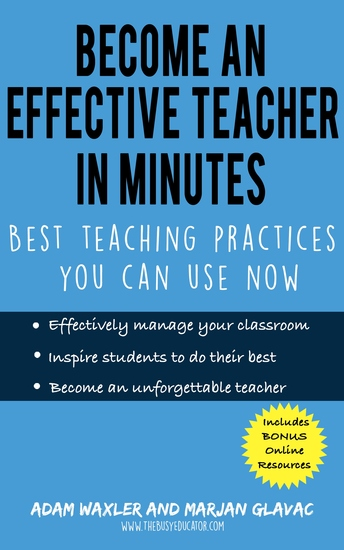 Become an Effective Teacher in Minutes - Best Teaching Practices You Can Use Now - cover