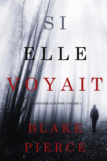 Si elle voyait (Un mystère Kate Wise—Volume 2) - cover
