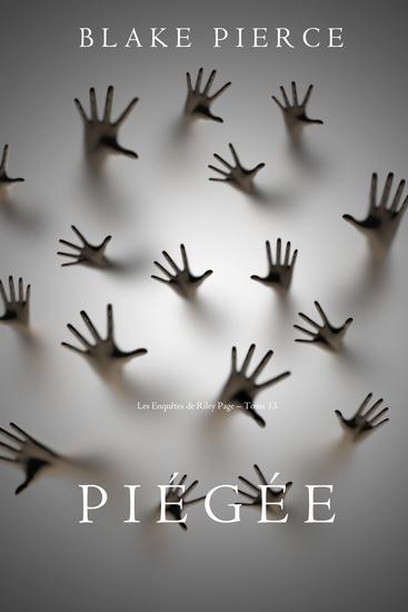 Piégée (Les Enquêtes de Riley Page – Tome 13) - cover