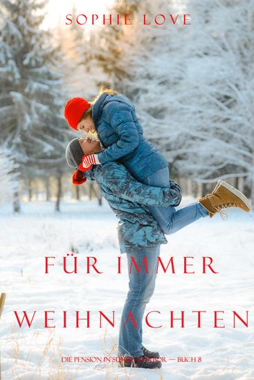 Weihnachten Für Immer (Die Pension in Sunset Harbour - Buch 8) - cover