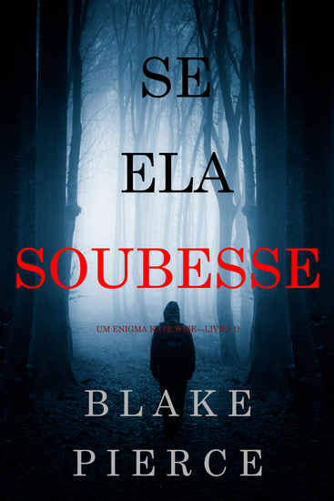 Se Ela Soubesse (Um Enigma Kate Wise—Livro 1) - cover