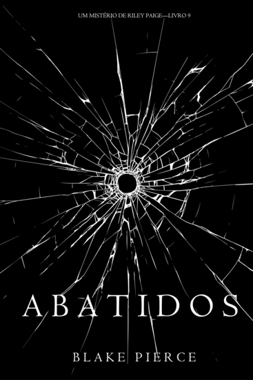 Abatidos (Um Mistério de Riley Paige—Livro 9) - cover