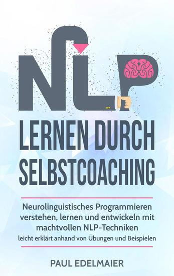 NLP Lernen Durch Selbstcoaching: - cover