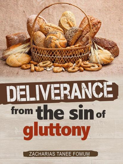 Deliverance From The Sin of Gluttony - Practical Helps in Sanctification #12 - cover