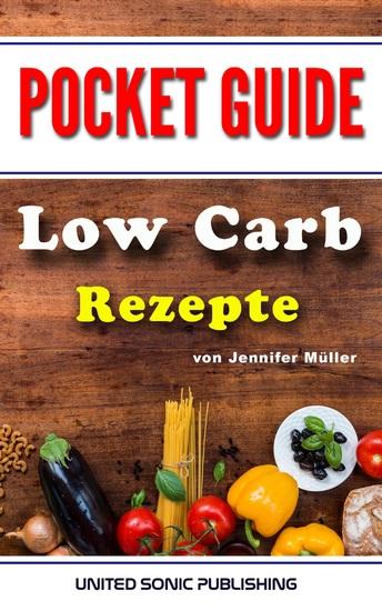 Low Carb Rezepte - Pocket Guide - cover