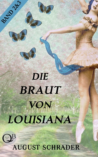 Die Braut von Louisiana - Band 2: Die Hochzeit & Band 3: Die Sklavin - cover