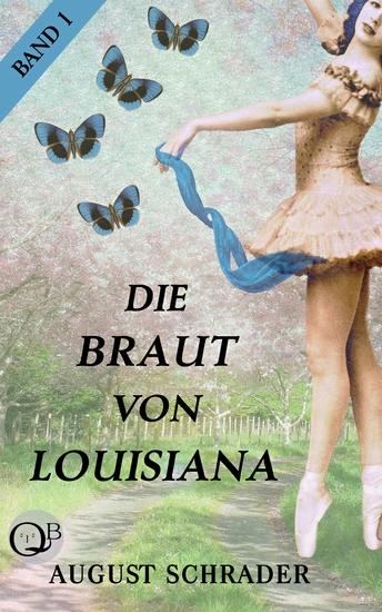Die Braut von Louisiana Band 1: Der Pflanzer - cover