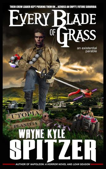Every Blade of Grass: An Existential Parable - cover