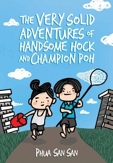 The Very Solid Adventures of Handsome Hock and Champion Poh - cover