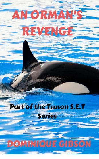 An Orman's Revenge - Truson SET Series #1 - cover