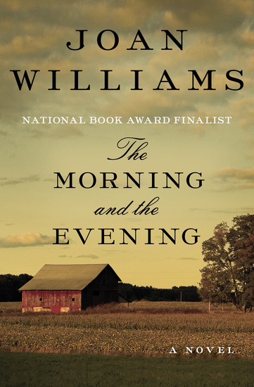 The Morning and the Evening - A Novel - cover