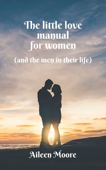 The Little Love Manual for Women - (and the Men in Their Life) - cover