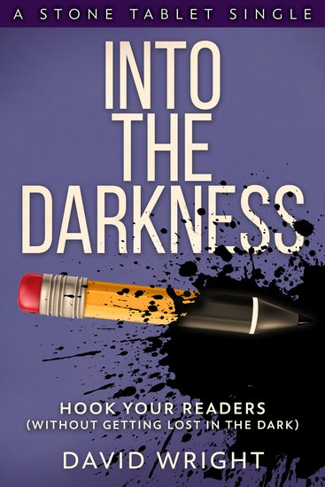 Into The Darkness - Hook Your Readers - cover