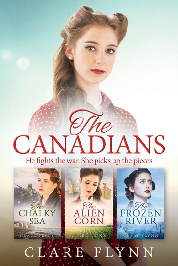 The Canadians - A Collection of Three Epic Novels - cover