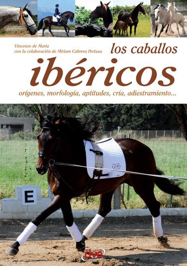 Los caballos ibéricos - cover