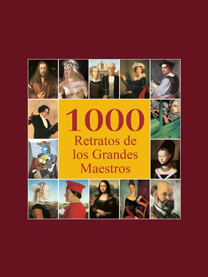 1000 Retratos de los Grandes Maestros - cover