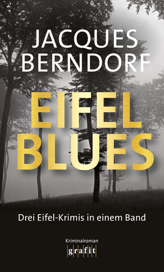 Eifel-Blues - Die Eifel-Krimis in einem Band - cover