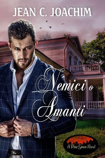 Nemici o Amanti - Pine Grove (Edizione Italiana) #3 - cover
