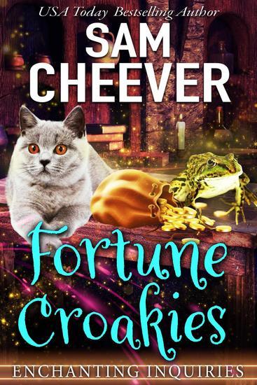 Fortune Croakies - ENCHANTING INQUIRIES #2 - cover