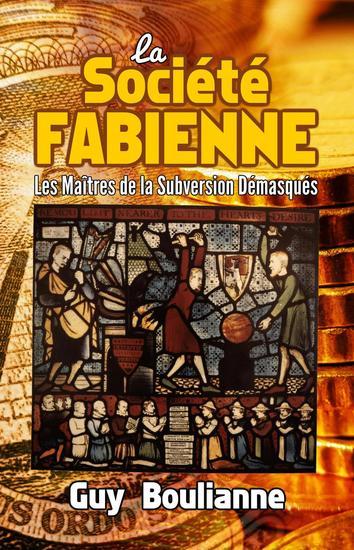 La Société fabienne: les maîtres de la subversion démasqués - cover