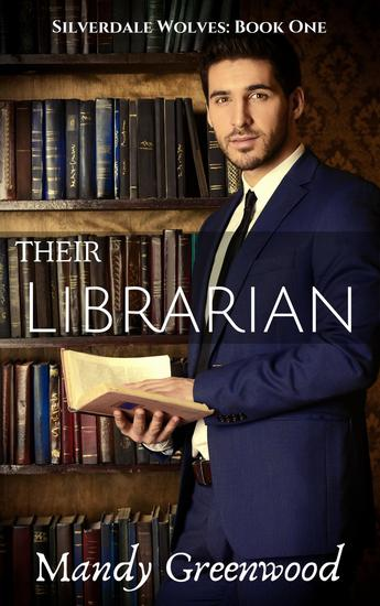 Their Librarian - Silverdale Wolves #1 - cover