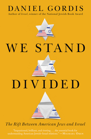We Stand Divided - The Rift Between American Jews and Israel - cover