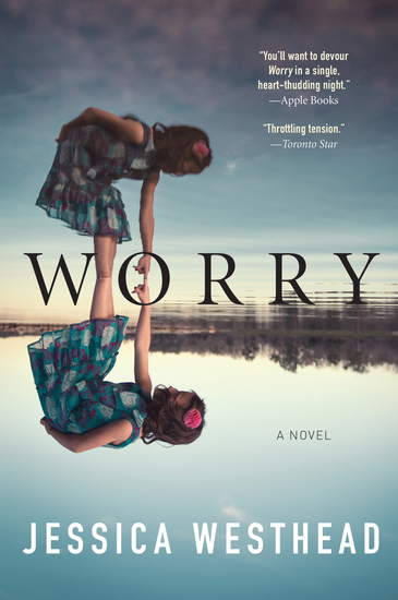 Worry - A Novel - cover