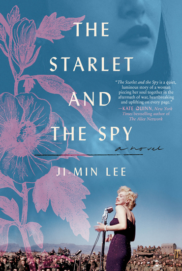 The Starlet and the Spy - A Novel - cover