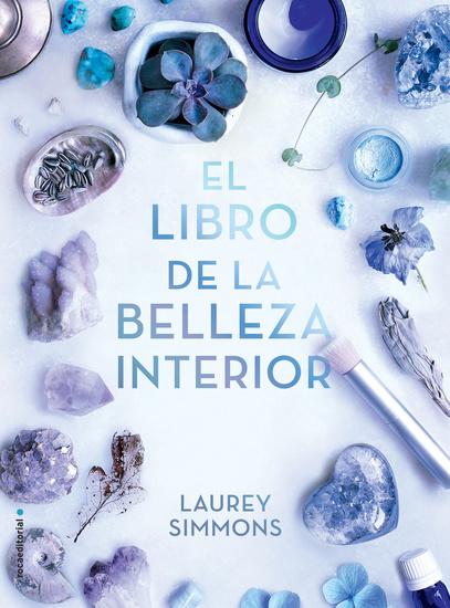El libro de la belleza interior - Embellécete por dentro y lo notarás por fuera - cover