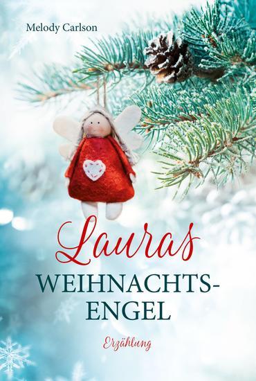 Lauras Weihnachtsengel - Erzählung - cover
