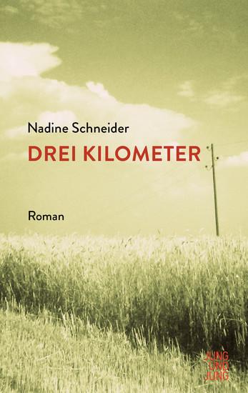 Drei Kilometer - Roman - cover