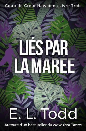 Liés par la Marée - Coup de Cœur Hawaïen #3 - cover