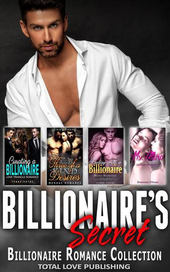 Billionaire's Secret : Billionaire Romance Collection - cover