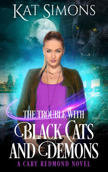 The Trouble with Black Cats and Demons - Cary Redmond #1 - cover