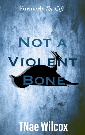 Not a Violent Bone - cover