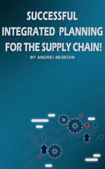 Successful Integrated Planning For Supply Chain! - cover
