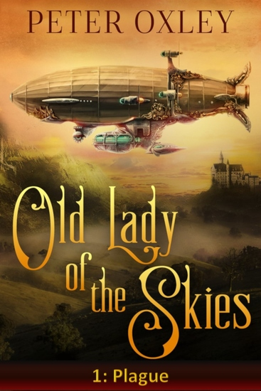 Plague - The Old Lady of the Skies: Episode One - cover