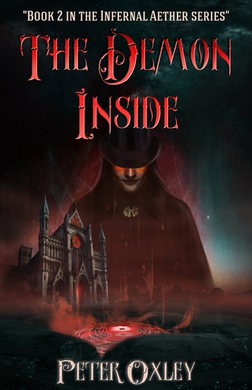 The Demon Inside - Book 2 in The Infernal Aether Series - cover