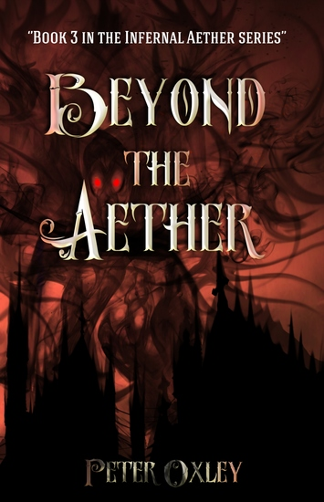 Beyond the Aether - Book 3 in The Infernal Aether Series - cover