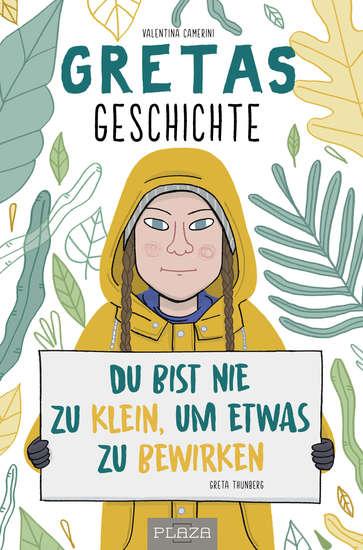 Gretas Geschichte - Du bist nie zu klein um etwas zu bewirken - cover