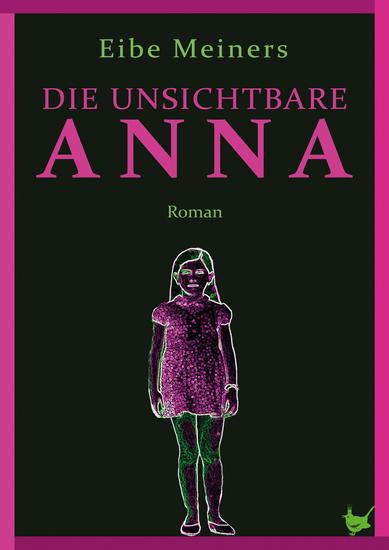Die unsichtbare Anna - cover