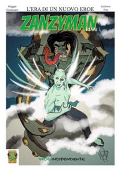 Zanzyman plus 1 - L'era di un nuovo eroe - cover