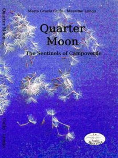 Quarter Moon - The Sentinels of Campoverde - cover