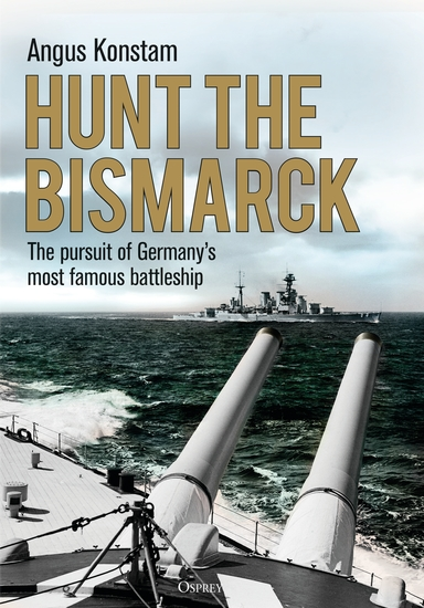 Hunt the Bismarck - The pursuit of Germany's most famous battleship - cover