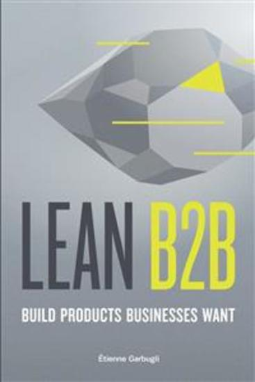 Lean B2B - Build Products Businesses Want - cover