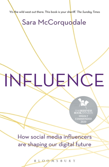 Influence - How social media influencers are shaping our digital future - cover