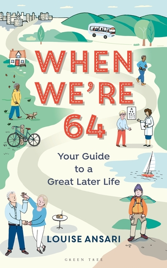 When We're 64 - Your Guide to a Great Later Life - cover